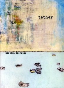 Kirsten's 3rd book: Tether