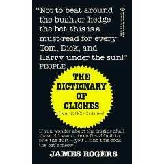 The Dictionary of Cliches