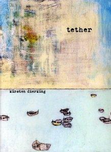 Kirsten's 3rd book: Tether