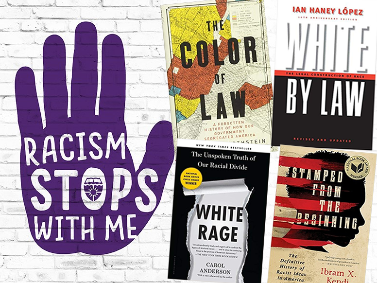 An outward facing hand with words Racism Stops with Me along with four featured books from the library